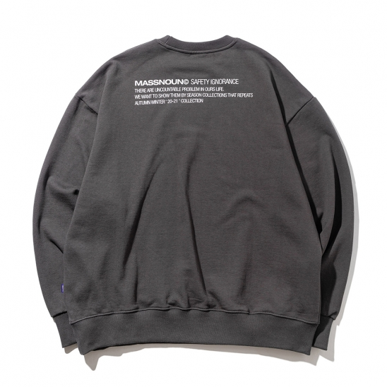 SAFETY IGNORANCE OVERSIZED HEAVY CREWNECK MFZCR001-DG