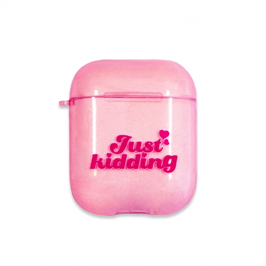 Just Kidding Glitter Airpods Case(PINK)